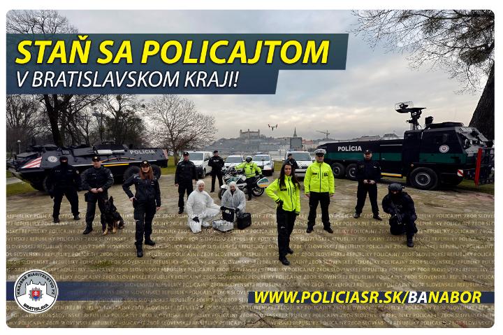 Staň sa policajtom v Bratislavskom kraji!